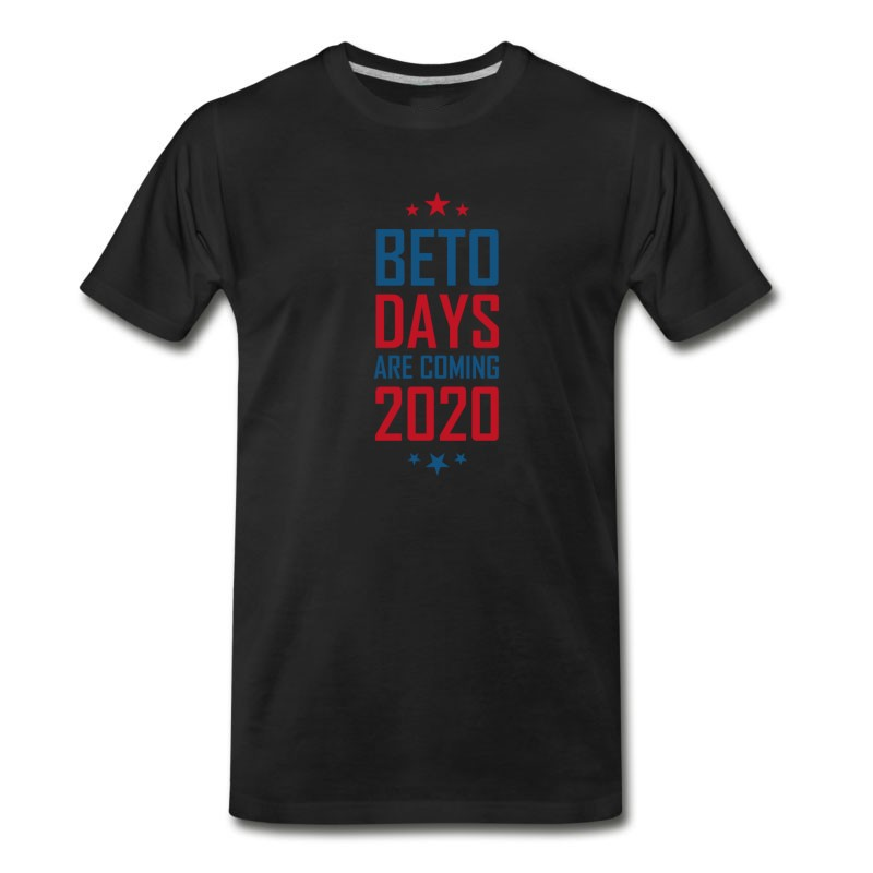 Men's Beto Days Are Coming Election 2020 Presidents T-Shirt